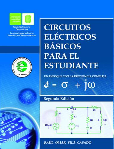 Cubierta para Circuitos eléctricos básicos para el estudiante un enfoque con la frecuencia compleja S= σ + jω