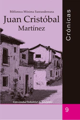 Cubierta para Crónicas: Juan Cristóbal Martínez