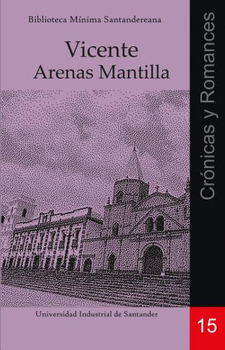 Cubierta para Crónicas y romances: Vicente Arenas Mantilla