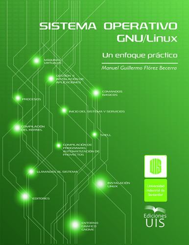 Cubierta para Sistema operativo GNU/Linux: Un enfoque práctico