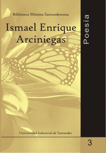 Cubierta para Poesía: Ismael Enrique Arciniegas