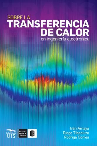Cubierta para Sobre la transferencia de calor en ingeniería electrónica