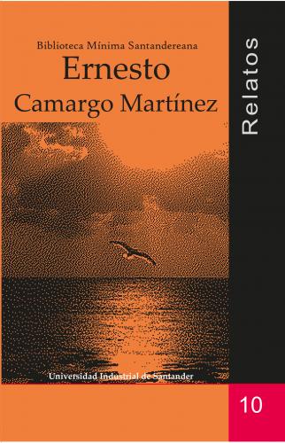 Cubierta para Relatos: Ernesto Camargo Martínez