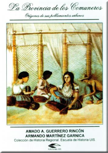 Cubierta para La provincia de Los Comuneros. Orígenes de sus poblamientos urbanos
