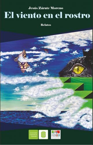 Cubierta para El viento en el rostro: Relatos de Zalacaín (1951-1952)