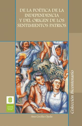 Cubierta para De la poética de la independencia y del origen de los sentimientos patrios