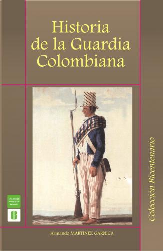 Cubierta para Historia de la guardia colombiana