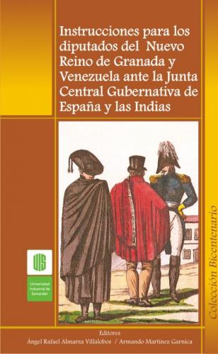 Cubierta para Instrucciones para los diputados del Nuevo Reino de Granada y Venezuela ante la Junta Central Gubernativa de España y Las Indias