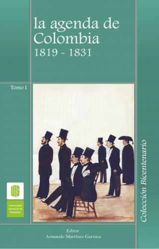 Cubierta para La agenda de Colombia, 1819 -1831, Tomo I
