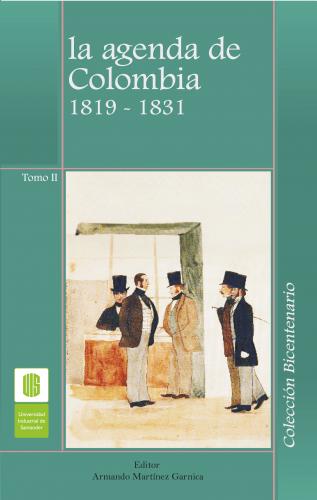 Cubierta para La agenda de Colombia, 1819 -1831, Tomo II
