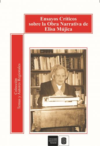 Cubierta para Ensayos críticos sobre la obra narrativa de Elisa Mujica