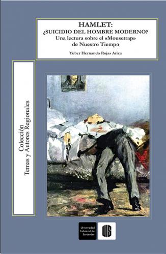"""Cubierta para Hamlet ¿suicidio del hombre moderno? Una lectura sobre el """"Mousetrap"""" de nuestro tiempo"""