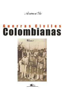 Cubierta para Narrativas de las guerras civiles colombianas, volumen 1
