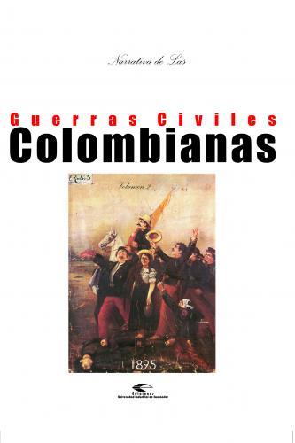 Cubierta para Narrativas de las guerras civiles colombianas, volumen 2