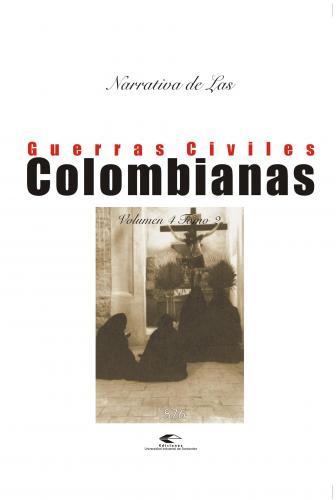 Cubierta para Narrativas de las guerras civiles colombianas, volumen 4, tomo 2