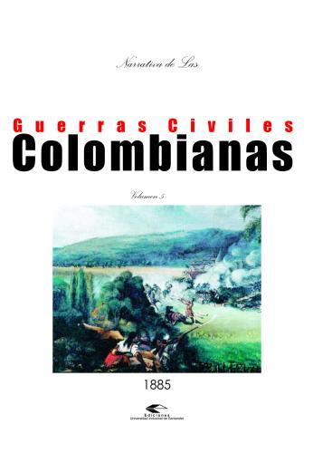 Cubierta para Narrativas de las guerras civiles colombianas, volumen 5
