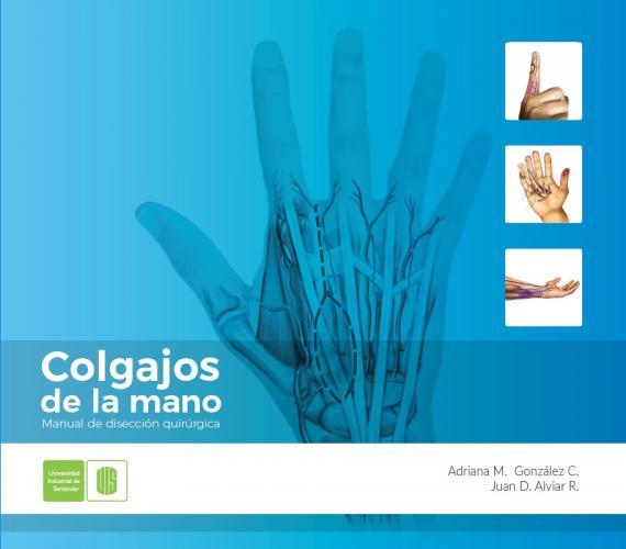 Cubierta para Colgajos de la mano. Manual de disección quirúrgica