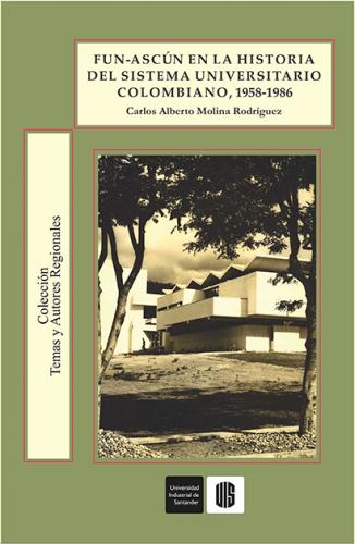 Cubierta para Funascún en la historia del sistema universitario colombiano (1958-1986)