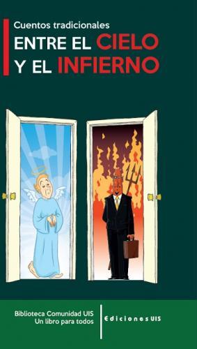 Cubierta para Entre el cielo y el infierno: Cuentos tradicionales
