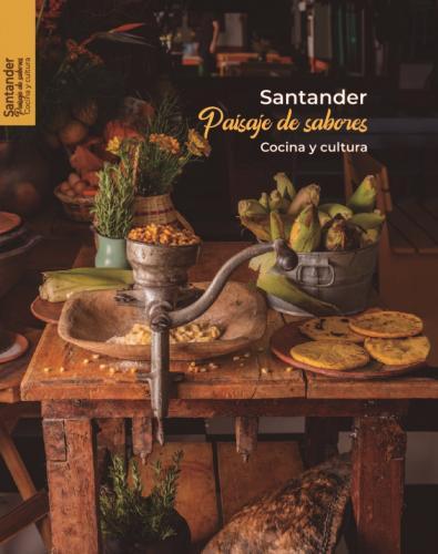 Cubierta para Santander, paisaje de sabores: Cocina y cultura