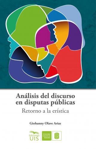 Cover for Análisis del discurso en disputas públicas: Retorno a la erística