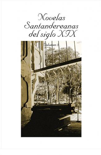 Cubierta para Novelas Santandereanas del siglo XIX. Vol 3