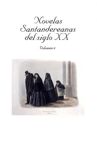 Cubierta para Novelas Santandereanas del siglo XIX. Vol 4