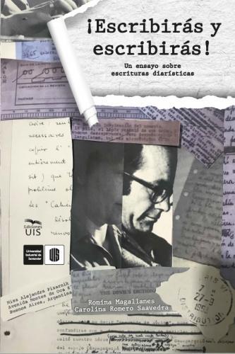 Cubierta para ¡Escribirás y escribirás! Un ensayo sobre escrituras diarísticas
