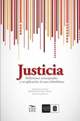 Cubierta para Justicia: Reflexiones conceptuales y su aplicación al caso colombiano