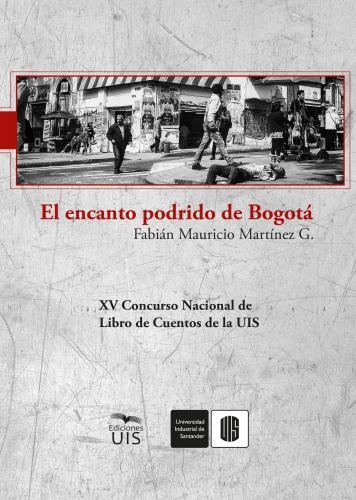 Cubierta para El encanto podrido de Bogotá