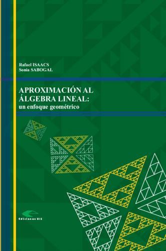 Cubierta para Aproximación al álgebra lineal. Un enfoque geométrico