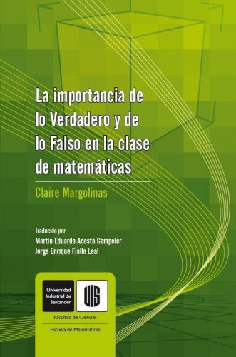 Cubierta para La importancia de lo verdadero y lo falso en la clase de matemáticas