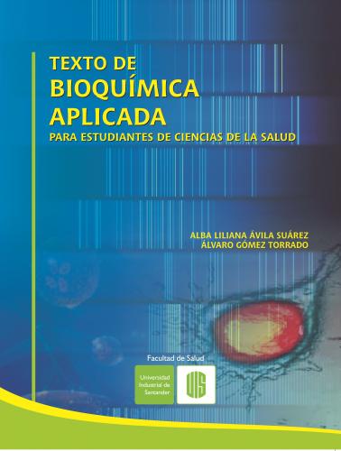 Cubierta para Texto de bioquímica aplicada para estudiantes de ciencias de la salud