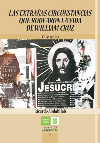 Cubierta para Las extrañas circunstancias que rodearon la vida de William Cruz