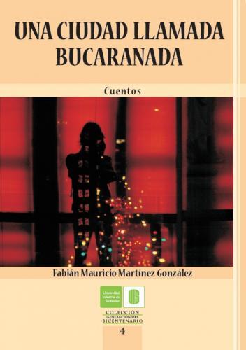 Cubierta para Una ciudad llamada Bucaranada, cuentos