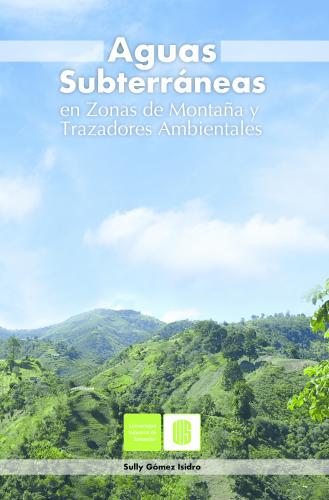Cubierta para Aguas subterráneas en zonas de montaña y trazadores ambientales